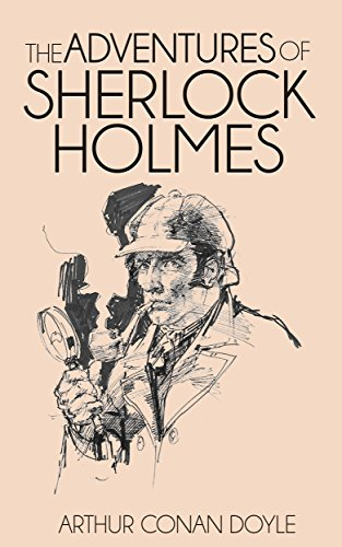 The Adventures of Sherlock Holmes(ILLUSTRATED)