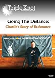 Going The Distance: Charlie's Story of Endurance