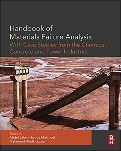 Handbook of materials failure analysis with case studies from the handbook of materials failure analysis with case studies from the chemicals concrete and power industries 1st edition kindle edition fandeluxe Gallery