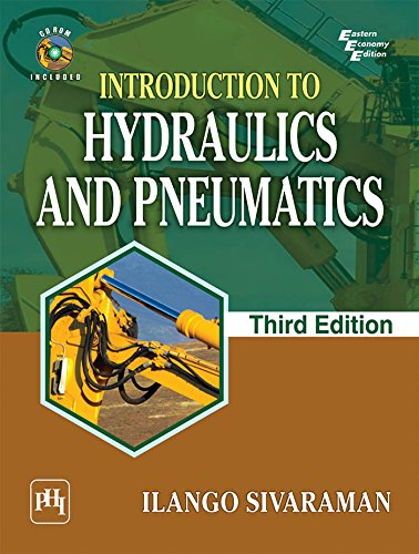 INTRODUCTION TO HYDRAULICS AND PNEUMATICS