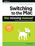 img - for Switching to the Mac: The Missing Manual, Yosemite Edition book / textbook / text book