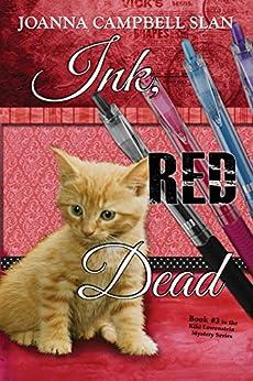 Ink, Red, Dead (A Kiki Lowenstein Scrap-N-Craft Mystery Book 3) by [Slan, Joanna Campbell]