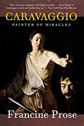 Caravaggio: Painter of Miracles (Eminent Lives)