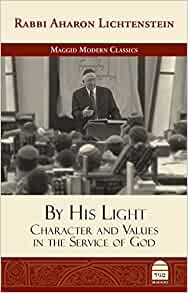 By his light character and values in the service of god aharon by his light character and values in the service of god aharon lichtenstein 9781592644698 amazon books fandeluxe Image collections
