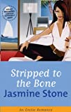 img - for Stripped To The Bone (Cheek) by Jasmine Stone (2005-04-07) book / textbook / text book