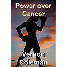Power over Cancer: Discover how to slash your  cancer risk by up to 80 per cent