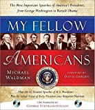My Fellow Americans: The Most Important Speeches of America's Presidents, from George Washington to Barack Obama [With 2 CDs] [MY FELLOW AMER 2/E W/CD] [Hardcover]