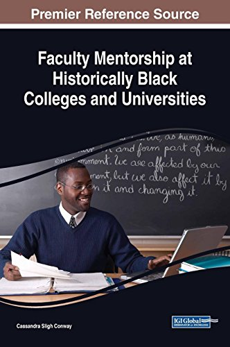 Search : Faculty Mentorship at Historically Black Colleges and Universities (Advances in Educational Marketing, Administration, and Leadership (AEMAL))