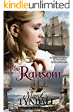 The Ransom (Legacy of the King's Pirates Book 4)