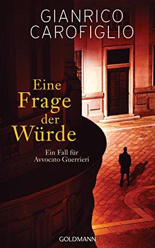 Reise in die Nacht: Ein Fall für Avvocato Guerrieri 1 - Roman (German Edition)
