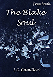 The Blake Soul: FREE ROMANTIC CRIME MYSTERY SUSPENSE PSYCHOLOGICAL THRILLER, A ROMANTIC SUSPENSE SERIES, A FREE BOOK (English Edition)