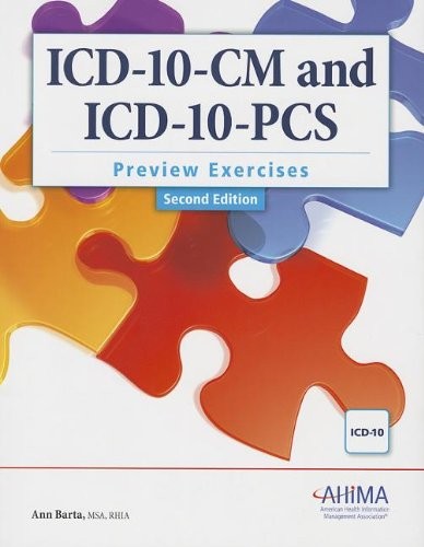 ICD-10-CM and ICD-10-PCS Preview Exercises