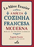 capa de La Mère Brazier. A Mãe da Cozinha Francesa Moderna