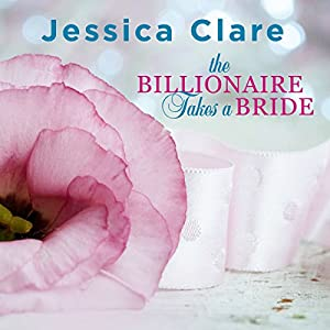 The Billionaire Takes a Bride Audiobook
