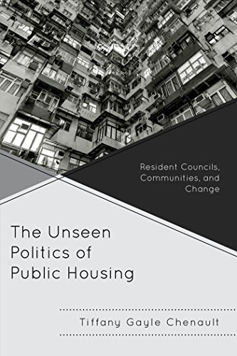 Download The Unseen Politics of Public Housing: Resident Councils, Communities, and Change Pdf