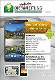 Die.Anleitung für Android Tablets - Speziell für Einsteiger und Senioren