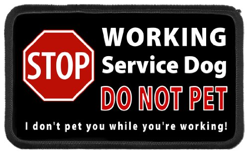 Working Service Dog Patch - Service Dog Stop Sign WORKING - DO NOT PET While Working 3 x 5 inch Black Rim Sew-on Patch