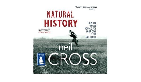 natural history cross neil