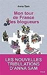 Mon tour de France des blogueurs par Sam