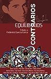 img - for Equilibrios Contrarios: Tributo a Federico Garc a Lorca (Spanish Edition) book / textbook / text book