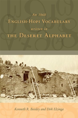 An 1860 English-Hopi Vocabulary Written in the Deseret Alphabet by Kenneth R. Beesley - Malls Shopping Utah In