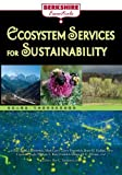 Ecosystem Services for Sustainability, Judith L.  Bronstein and Mark Carey, 1614729662