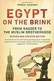 Egypt on the Brink: From Nasser to the Muslim Brotherhood by Tarek Osman (26-Jul-2013) Paperback