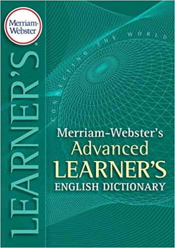 merriam webster s advanced learner s dictionary kindle edition by