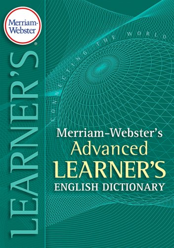 Merriam-Webster's Advanced Learner's Dictionary (English Edition)