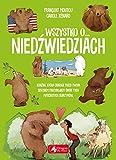 : Wszystko o niedzwiedziach (Polish Edition)