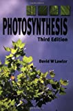 Photosynthesis, David W. Lawlor, 1859961576