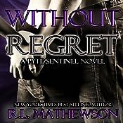 Without Regret | R. L. Mathewson