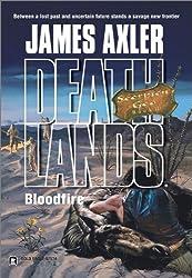 Bloodfire (Deathlands Book 64)