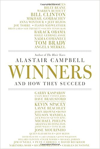 Winners: And How They Succeed: Alastair Campbell: 9780091958862