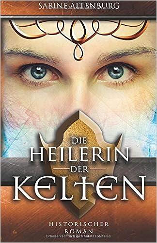 Die Heilerin (German Edition)