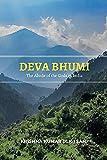 Deva Bhumi The Abode of the Gods in India