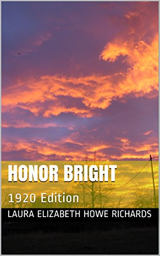 Honor Bright: Published: 1920
