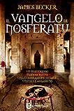 Il Vangelo di Nosferatu (eNewton Narrativa)
