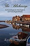 The Blakeneys: An Etymological, Ethnological, and Genealogical Study, Lochlainn Seabrook, 0982770065