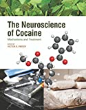 img - for The Neuroscience of Cocaine: Mechanisms and Treatment book / textbook / text book