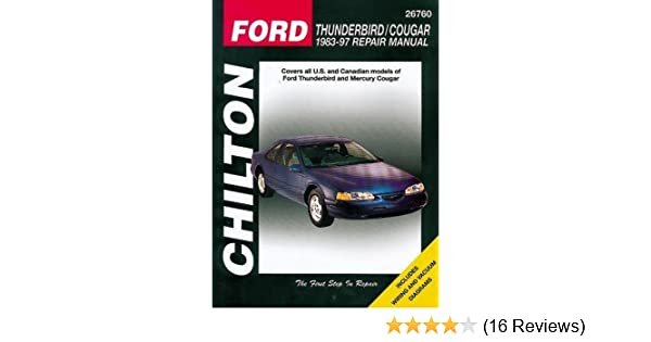 Ford thunderbird and cougar 1983 97 chilton total car care series ford thunderbird and cougar 1983 97 chilton total car care series manuals chilton 9780801991332 amazon books fandeluxe Images
