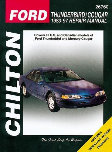 Ford Thunderbird and Cougar, 1983-97 (Chilton Total Car Care Series Manuals) ()