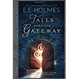 Tales from the Gateway: A Companion Novel to the World of the Gateway