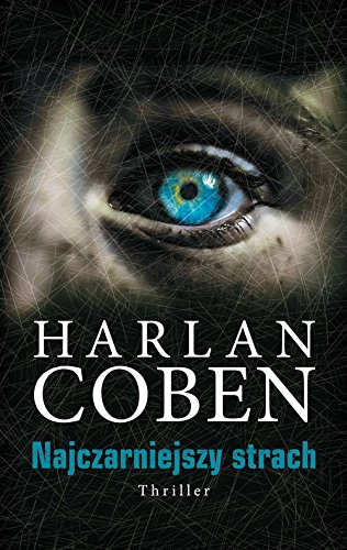 Najczarniejszy strach (Polish Edition) Harlan Coben