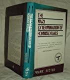 The Nazi Extermination of Homosexuals, Frank Rector, 0812827295