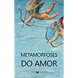 Metamorfoses do Amor