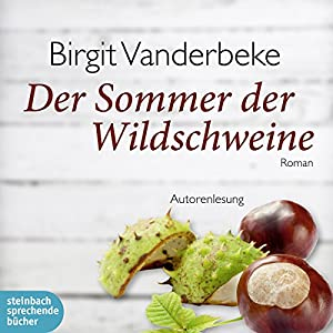 Der Sommer der Wildschweine Audiobook
