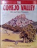 The Conejo Valley, Carol A. Bidwell, 0897812999