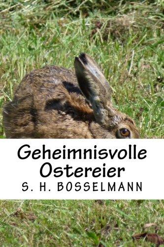 Geheimnisvolle Ostereier: 5 Detektivgeschichten ab 5 Jahren (Ein Fall für die junge Detektivin, Band 2)