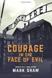 Courage in the Face of Evil